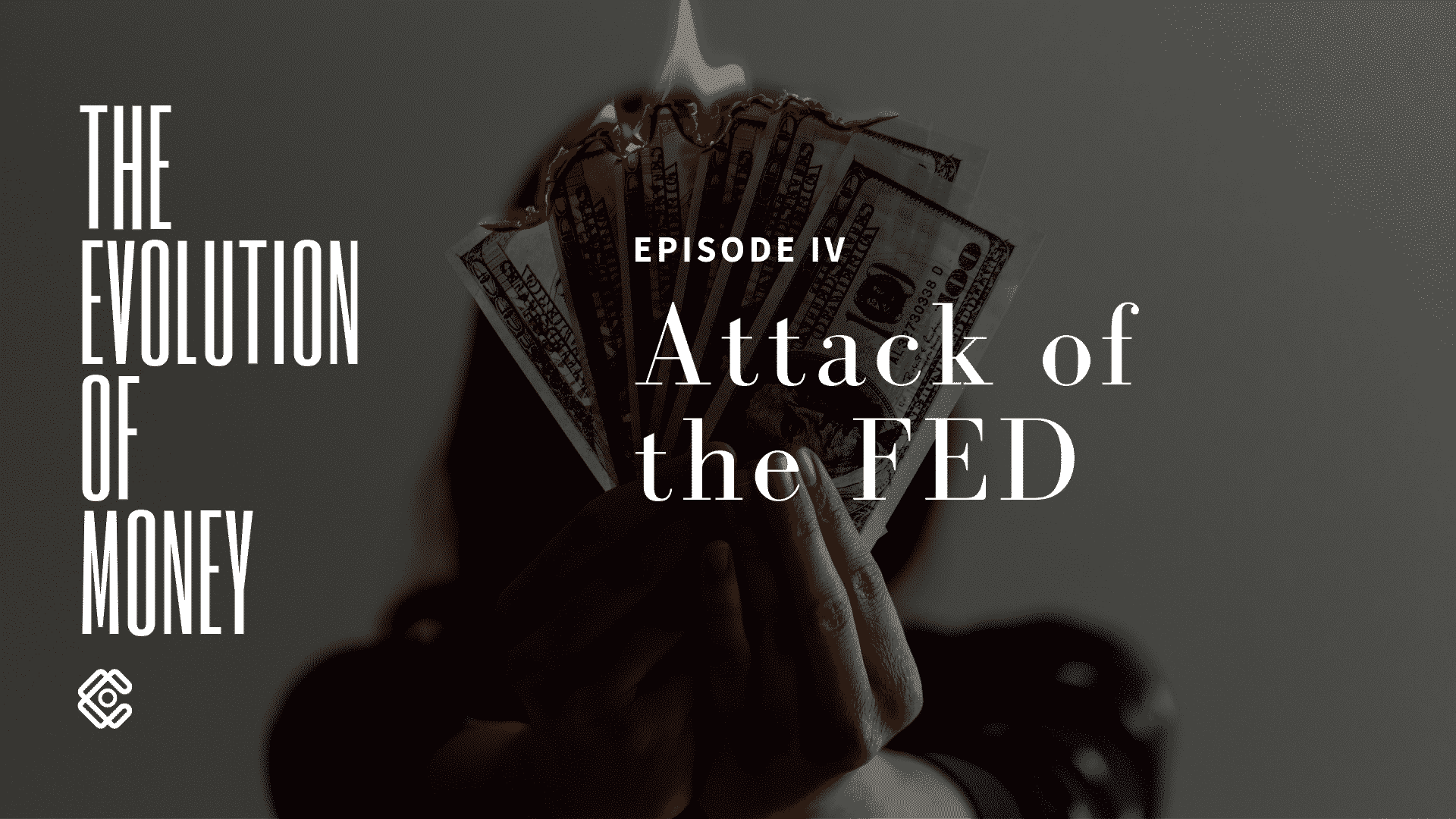 Evolution of Money. Episode IV: Attack of the FED