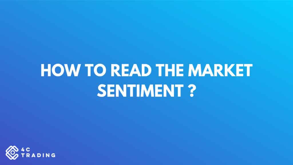 HOW TO READ THE MARKET SENTIMENT   1 1