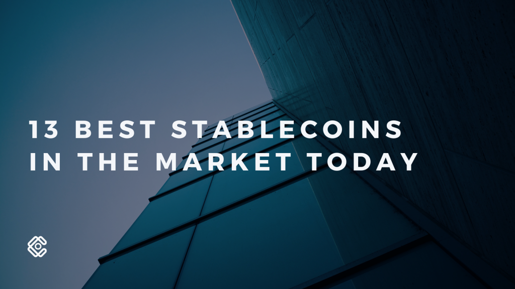 13 Best Stablecoins In The Market Today