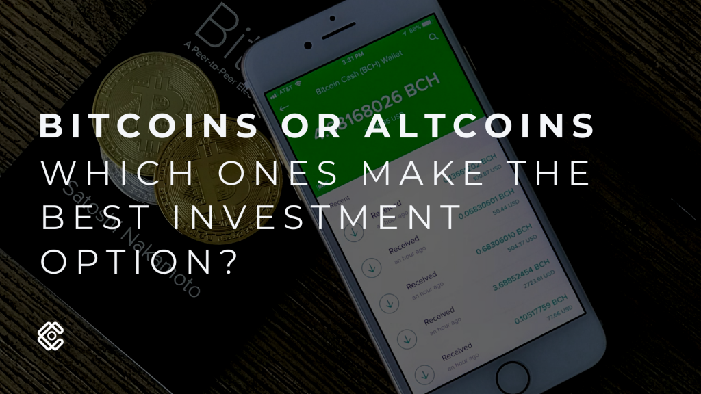 Bitcoins Or Altcoins Which Ones