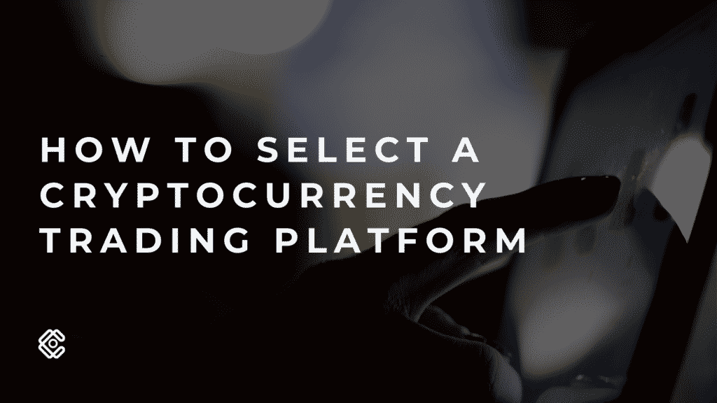 select cryptocurrency platform