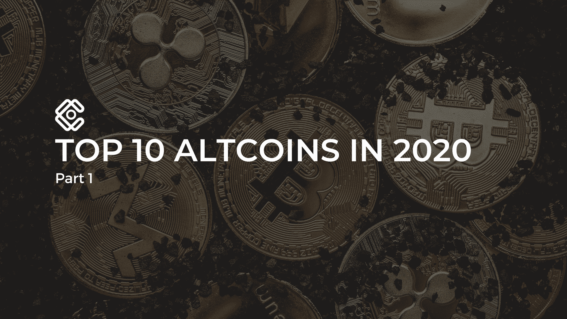 Top 10 Altcoins in 2020, part 1