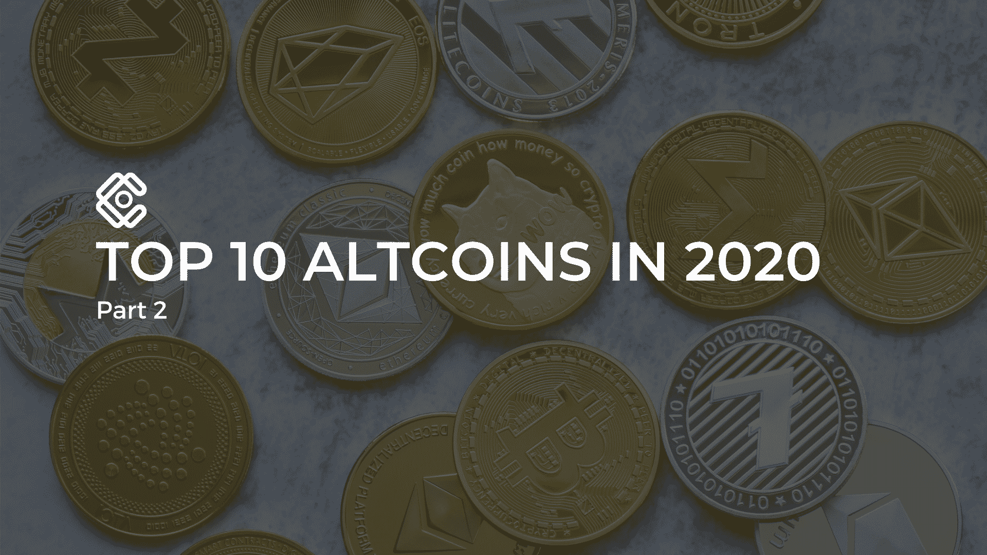 Top 10 Altcoins in 2020, part 2