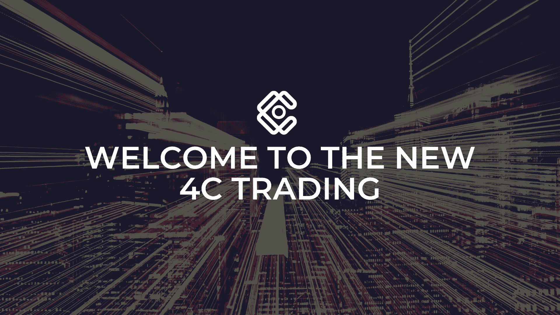 Welcome to the new 4C Trading