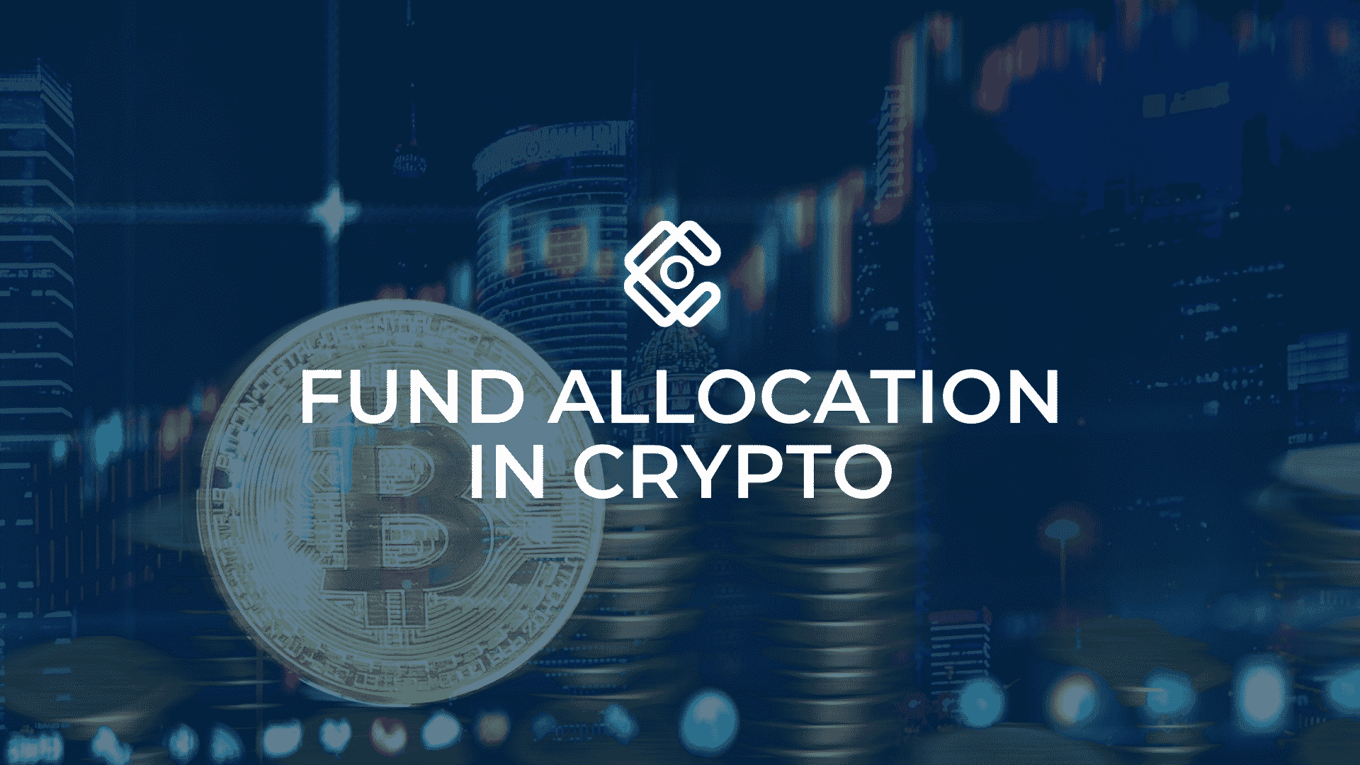 Fund Allocation in Crypto