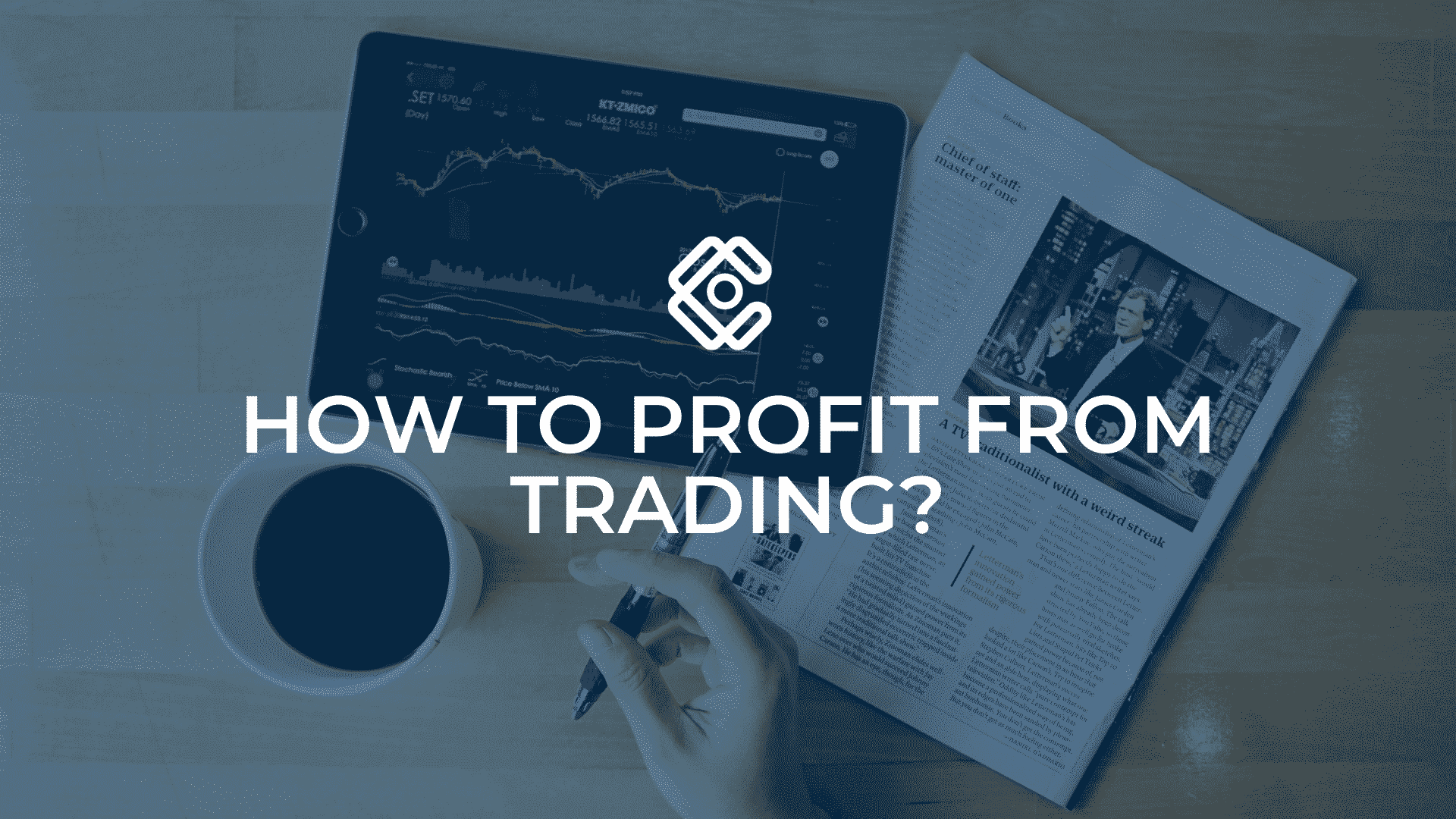 How to profit from trading?
